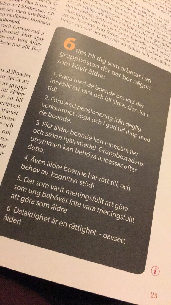 Intradagarna 2017 Ida Kåhlins tips: Prata i tid om att bli ädre, förbered pensionering noga, anpassa miljö och hjälpmedel, använd kognitivt stöd, intressen förändras, delaktighet är en rättighet oavsett ålder.