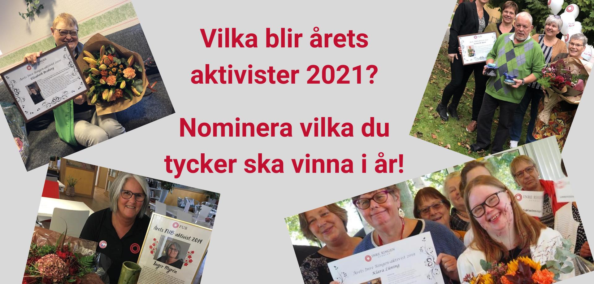 Vilka blir årets aktivister 2021? Nominera vilka du tycker ska vinna i år!
